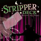 Magic Stripper Deck